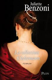 La collection Kledermann  - Juliette Benzoni