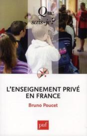 L'enseignement privé en France - Couverture - Format classique