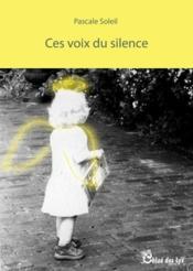 Ces voix du silence - Couverture - Format classique
