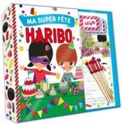 Ma super fête Haribo ; mon petit coffret - Couverture - Format classique
