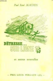 Detresse Sur Ligne 16 Et Autres Nouvelles - Couverture - Format classique