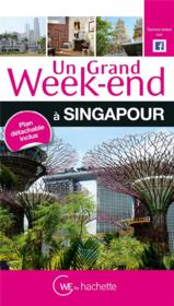Vente livre :  Un grand week-end ; Singapour  - Collectif