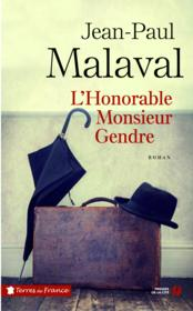L'honorable Monsieur gendre  - Jean-Paul Malaval