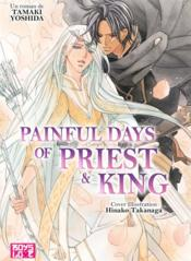 Vente livre :  The priest t.5 ; painful days of priest and king  - Tamaki Yoshida - Hinako Takanaga
