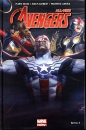 All new Avengers T.3  - Mark Waid - Adam Kubert - Mahmud Asrar