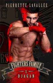 Vente  Fighters family 1 djagan  - Pierrette Lavallee