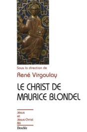Le Christ de Maurice Blondel - Couverture - Format classique