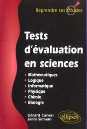 Tests D'Evaluation En Sciences Mathematiques Logique Informatique Physique Chimie Biologie - Intérieur - Format classique