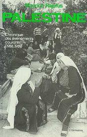 Palestine Chronique Des Evenements Courants 1988 .. - Intérieur - Format classique