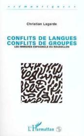 Conflits De Langues Conflits De Groupes - Couverture - Format classique