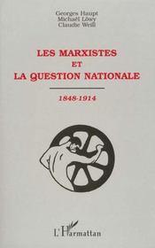 Les marxistes et la question nationale, 1848-1914 - Intérieur - Format classique