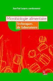 Microbiologie alimentaire, techniques de laboratoire - Couverture - Format classique