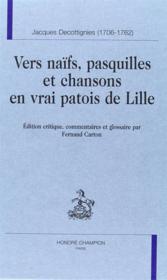 Vers naïfs, pasquilles et chansons en vrai patois de Lille - Couverture - Format classique