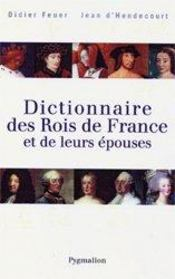 Dictionnaire des souverains de france et de leurs épouses - Intérieur - Format classique