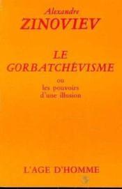 Le Gorbatchevisme - Couverture - Format classique