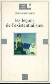 Les lecons de l'existentialisme - Couverture - Format classique