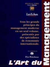 L'art du management. tous les grands principes du management moderne en un seul volume... - Couverture - Format classique