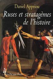 Ruses Et Stratagemes De L'Histoire - Intérieur - Format classique