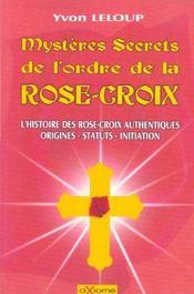 Mysteres Secrets De L'Ordre De La Rose-Croix - Intérieur - Format classique