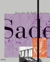 Les vies de Sade - Couverture - Format classique