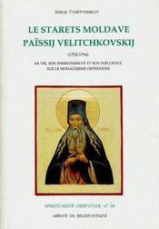 Le starets moldave ; païssij velitchovskij (1722-1794) - Couverture - Format classique