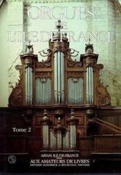 Orgues De L'Ile De France Essonne/Seine-Et-Marne - Couverture - Format classique