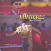 Rêves de lumières: Suerte toreros! - Intérieur - Format classique