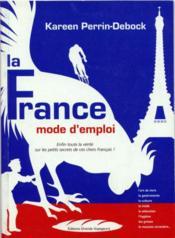 La France mode d'emploi - Couverture - Format classique