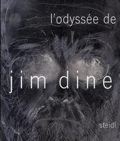 L'ODYSSEE DE JIM DINE. Estampes 1985-2006 (Publié à l'occasion de l'exposition présenté par le Musée des Beaux-Arts de Caen du 16 mars au 11 juin 2007) - Intérieur - Format classique