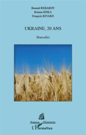 Ukraine, 20 ans – Collectif