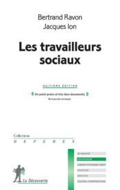 Les travailleurs sociaux (8e édition) - Couverture - Format classique