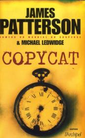Vente  Copycat  - James Patterson - Howard Roughan