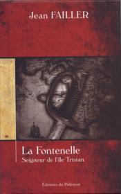 La fontenelle, seigneur de l'Ile Tristan - Couverture - Format classique