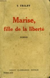 Marise, Fille De La Liberte. - Couverture - Format classique