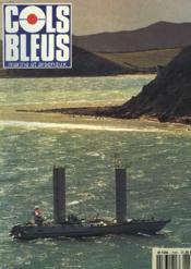 COLS BLEUS. HEBDOMADAIRE DE LA MARINE ET DES ARSENAUX N°2189 DU 24 et 31 OCTOBRE 1992. IL YA 500 ANS CHRISTOPHE COLOMB par M. PASTOUREAU / LE PROJET DE CHRISTOPHE COLOMB par J. BOURGOIN / LES PORTUGAIS DANS LA DECOUVERTE DU MONDE par LE COM. DE LA MARINE - Couverture - Format classique