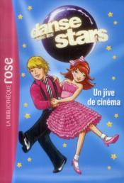 Danse avec les stars t.4 ; un jive de cinema – Collectif