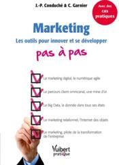 Vente livre :  Marketing pas à pas  - Jean-Pierre Conduche