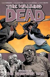 Vente  The walking dead T.27 ; the whisperer war  - Robert Kirkman - Charlie Adlard