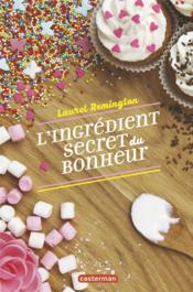 Vente  L'ingrédient secret du bonheur  - Remington Laurel - Laurel Remington