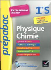 PREPABAC ; physique-chimie ; 1re S ; entraînement intensif  - Chauvin Alexandra - Alexandra Chauvin