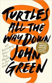 Vente livre :  Turtles all the way down  -  Unknown - John Green