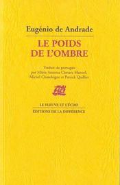 Poids De L'Ombre (Le ) - Intérieur - Format classique