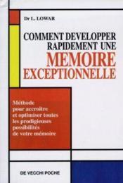 Comment Developper Rapidement Une Memoire Exceptionnelle - Couverture - Format classique
