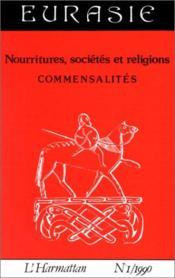 Nourritures, Societes Et Religions. Commensalites - Couverture - Format classique