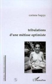Tribulations d'une métisse optimiste - Couverture - Format classique