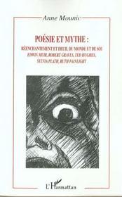 Poesie Et Mythe ; Reenchantement Et Deuil Du Monde Et De Soi ; Edwin Muir ; Robert Graves ; Ted Hughes ; Sylvia Plath - Intérieur - Format classique