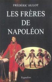 Les Freres De Napoleon - Intérieur - Format classique