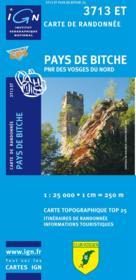 Pays de bitche ; PNR vosges ; 3713 ET - Couverture - Format classique