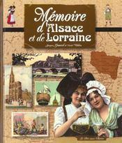 Memoire D'Alsace Et De Lorraine - Intérieur - Format classique