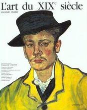 L'Art Du Xixe Siecle 1850-1905 - Intérieur - Format classique